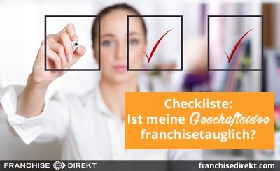 Checkliste: Ist meine Geschäftsidee franchisetauglich? - small