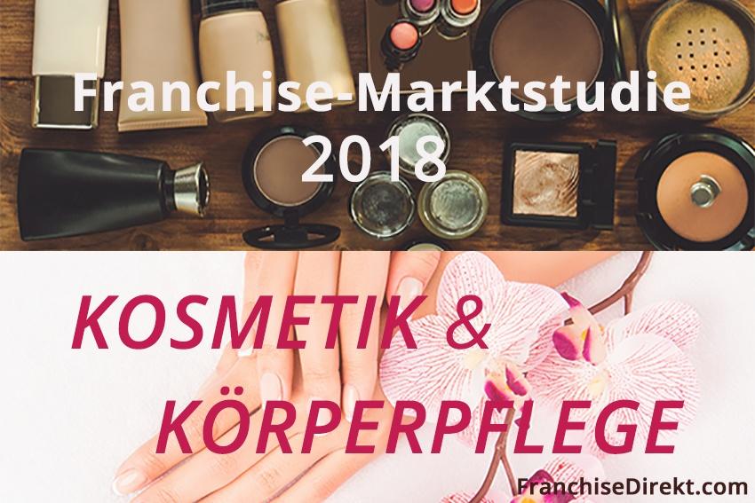 Franchise-Marktstudie Kosmetik & Körperpflege 2018