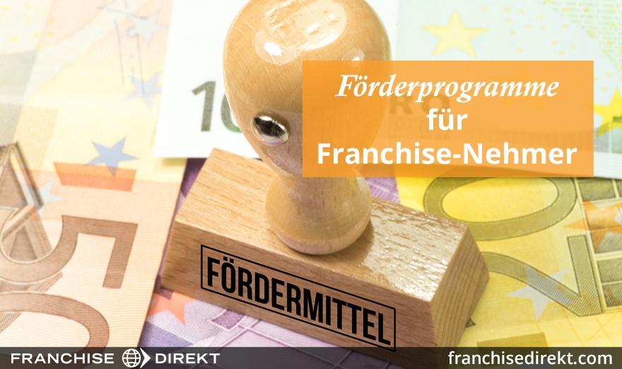 Förderprogramme für Franchise-Nehmer