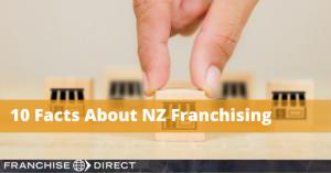 10 Things NZ Franchising