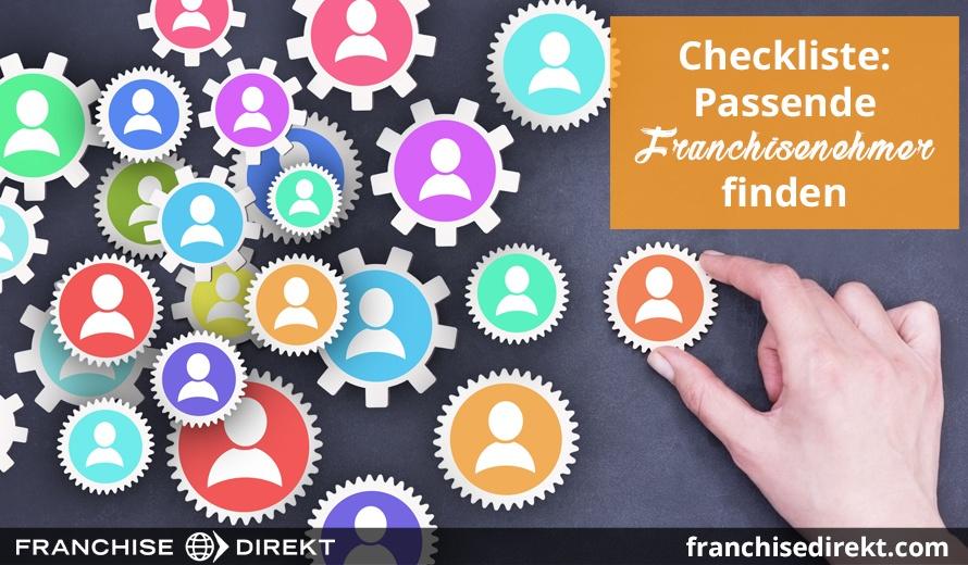Checkliste: Passende Franchisenehmer finden