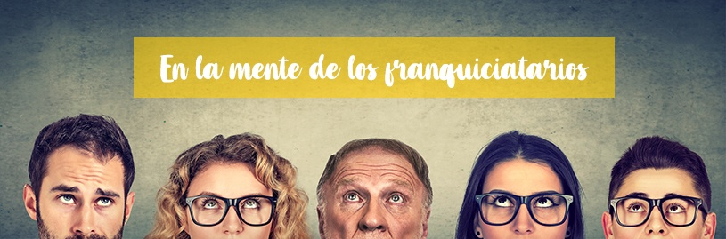 En la mente de los franquiciatarios blog post banner MX