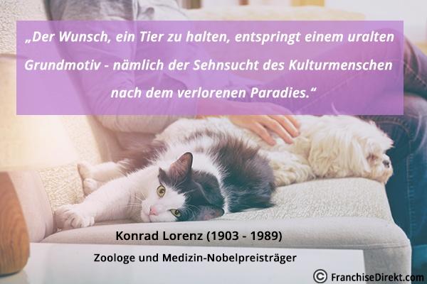 Zitat Konrad Lorenz über das Zusammenleben mit Tieren | FranchiseDirekt.com