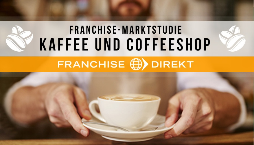 Franchise Marktstudie Kaffee und Coffeeshop-1